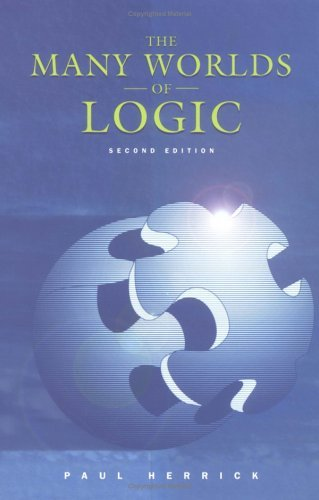 Many Worlds of Logic  2nd 2000 (Revised) 9780195155037 Front Cover