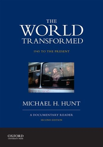 World Transformed 1945 to the Present - A Documentary Reader 2nd 2015 edition cover