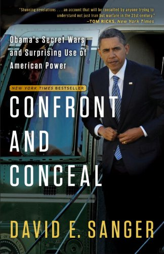 Confront and Conceal Obama's Secret Wars and Surprising Use of American Power N/A edition cover