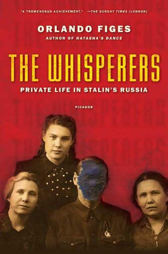 Whisperers Private Life in Stalin's Russia  2007 edition cover