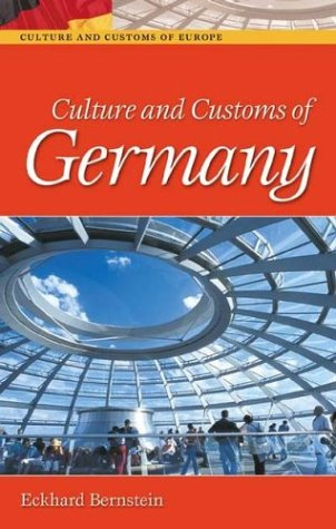 Culture and Customs of Germany   2004 9780313322037 Front Cover