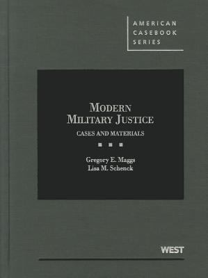 Modern Military Justice Cases and Materials  2012 edition cover