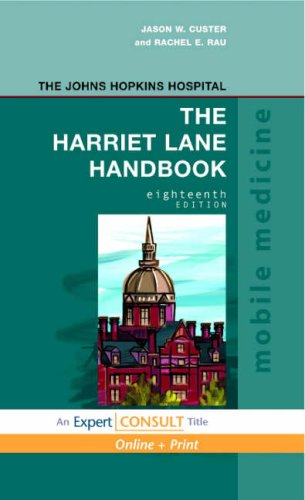 Harriet Lane Handbook A Manual for Pediatric House Officers 18th 2009 (Handbook (Instructor's)) edition cover