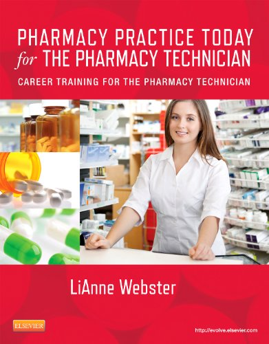 Pharmacy Practice Today for the Pharmacy Technician Career Training for the Pharmacy Technician  2013 edition cover