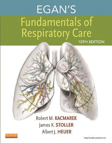 Egan's Fundamentals of Respiratory Care  10th 2013 edition cover