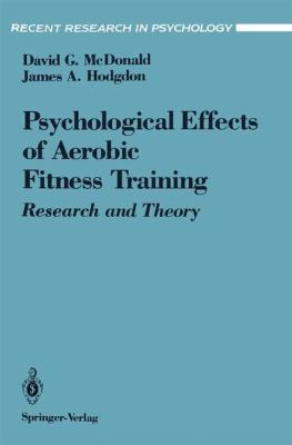 Psychological Effects of Aerobic Fitness Training Research and Theory  1991 edition cover