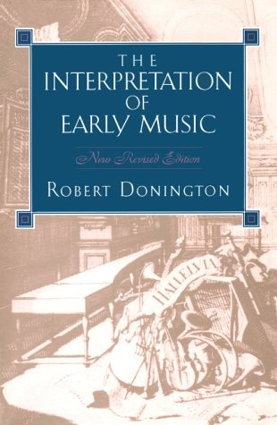 Interpretation of Early Music  Revised edition cover