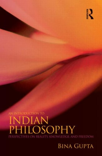 Introduction to Indian Philosophy Perspectives on Reality, Knowledge, and Freedom  2012 edition cover
