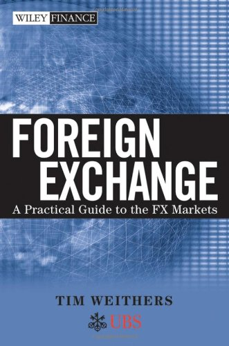Foreign Exchange A Practical Guide to the FX Markets  2006 edition cover