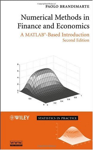 Numerical Methods in Finance and Economics A MATLAB-Based Introduction 2nd 2006 (Revised) edition cover