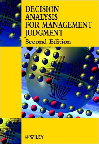 Decision Analysis for Management Judgement  2nd 2000 9780471899037 Front Cover