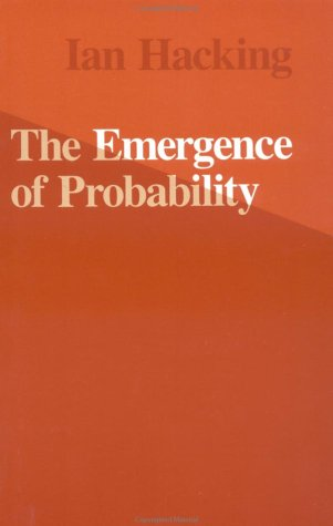Emergence of Probability A Philosophical Study of Early Ideas about Probability, Induction and Statistical Inference N/A edition cover