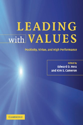 Leading with Values Positivity, Virtue, and High Performance  2006 edition cover
