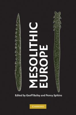 Mesolithic Europe   2008 9780521855037 Front Cover