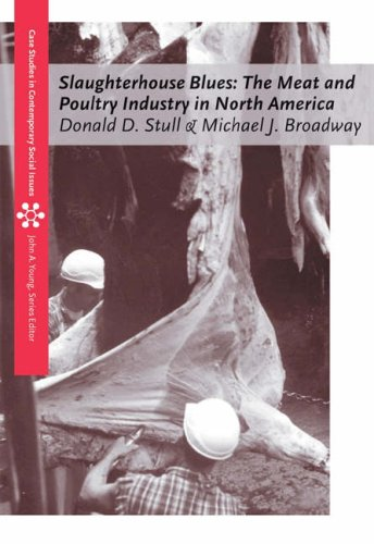 Slaughterhouse Blues The Meat and Poultry Industry in North America  2004 9780534613037 Front Cover