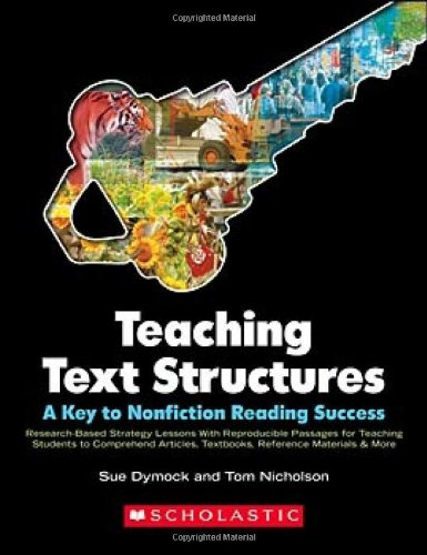 Teaching Text Structures A Key to Nonfiction Reading Success - Research-Based Strategy Lessons with Reproducible Passages for Teaching Students to Comprehend Articles, Textbooks, Reference Materials and More  2007 edition cover