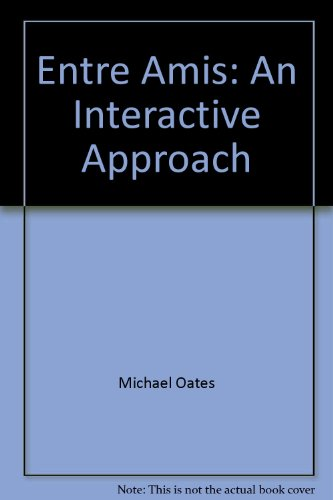 Entre Amis An Interactive Approach 4th 2002 9780618115037 Front Cover