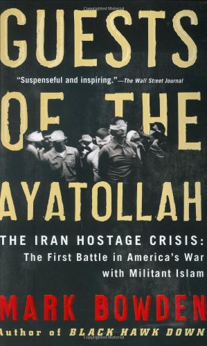 Guests of the Ayatollah The Iran Hostage Crisis: the First Battle in America's War with Militant Islam N/A edition cover