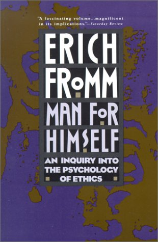 Man for Himself An Inquiry into the Psychology of Ethics Revised edition cover