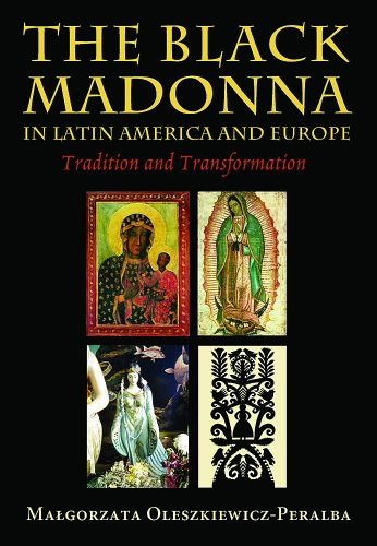 Black Madonna in Latin America and Europe Tradition and Transformation  2008 edition cover