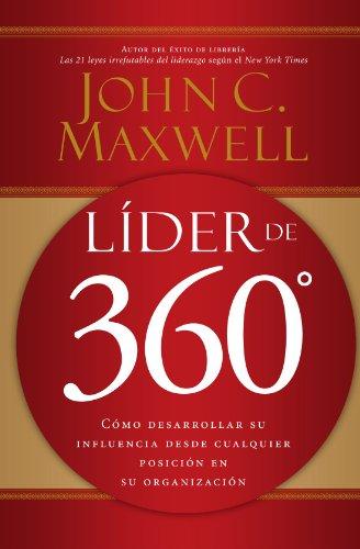 L�der de 360� C�mo Desarrollar Su Influencia Desde Cualquier Posici�n en Su Organizaci�n  2006 9780881139037 Front Cover