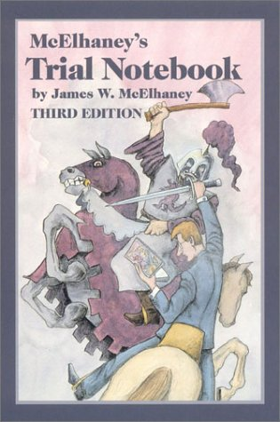 McElhaney's Trial Notebook 3rd 1994 (Expanded) edition cover