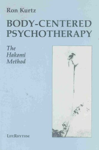 Body-Centered Psychotherapy : The Hakomi Method 1st (Reprint) edition cover
