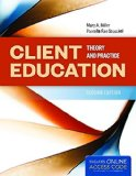 Client Education Theory and Practice 2nd 2016 edition cover