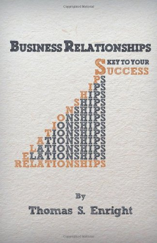 Business Relationships Key to Your Success  0 edition cover