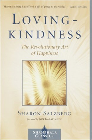 Lovingkindness The Revolutionary Art of Happiness  2002 (Revised) 9781570629037 Front Cover