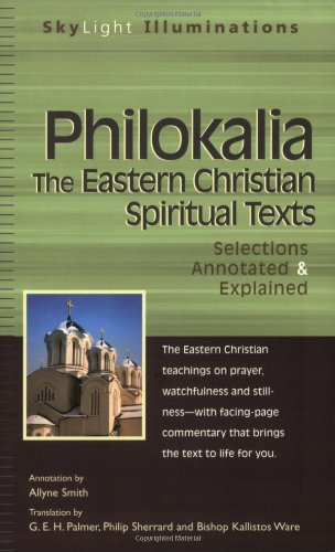 Philokalia The Eastern Christian Spiritual Texts  2006 (Annotated) edition cover