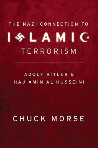 Nazi Connection to Islamic Terrorism Adolf Hitler and Haj Amin Al-Husseini  2010 9781935071037 Front Cover