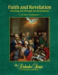 Faith and Revelation Knowing God Through Sacred Scripture Student Manual, Study Guide, etc.  edition cover