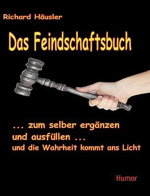 Feindschaftsbuch Zum selber ausf�llen  2009 9783837098037 Front Cover