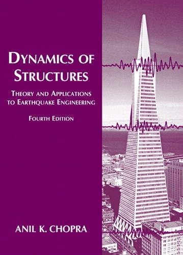 Dynamics of Structures  4th 2012 (Revised) edition cover