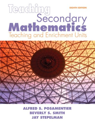 Teaching Secondary Mathematics Techniques and Enrichment Units 8th 2010 edition cover