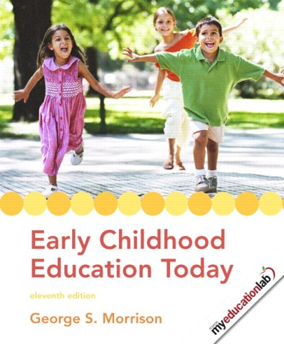 Early Childhood Education Today + Early Childhood Settings and Approaches Dvd + Myeducationlab Student Access:   2008 9780135039038 Front Cover