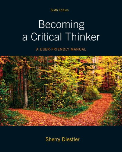 Becoming a Critical Thinker A User-Friendly Manual 6th 2012 9780205176038 Front Cover