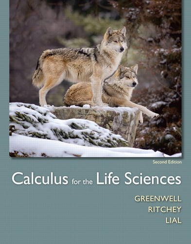 Calculus for the Life Sciences  2nd 2015 9780321964038 Front Cover