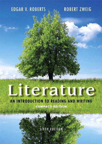 Literature An Introduction to Reading and Writing, Compact Edition Plus 2014 MyLiteratureLab -- Access Card Package 6th 2015 9780321993038 Front Cover