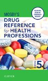 Mosby's Drug Reference for Health Professions  5th 2015 edition cover