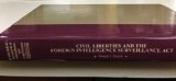 Civil Liberties and the Foreign Intelligence Surveillance Act   2003 edition cover