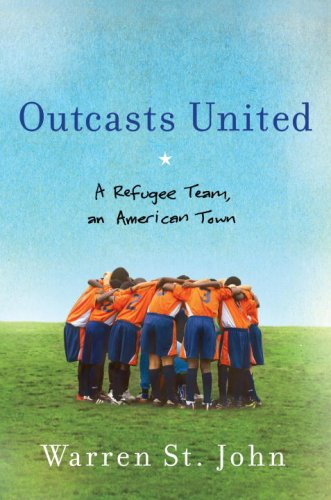 Outcasts United A Refugee Team, an American Town  2008 edition cover