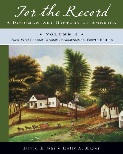 For the Record A Documentary History of America - From First Contact Through Reconstruction 4th 2010 edition cover