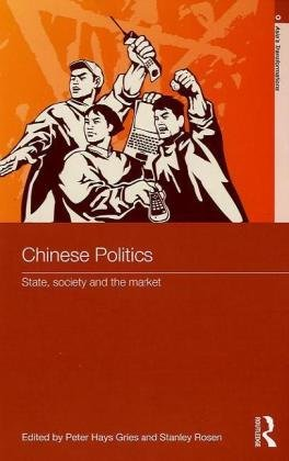Chinese Politics State, Society and the Market  2010 edition cover