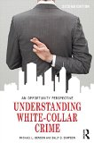 Understanding White-collar Crime: An Opportunity Perspective  2014 edition cover