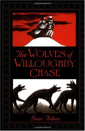 Wolves of Willoughby Chase   2012 edition cover