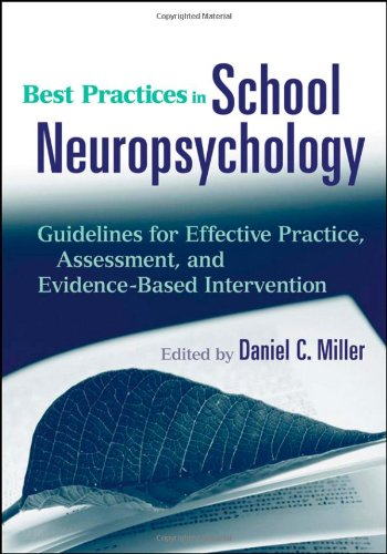 Best Practices in School Neuropsychology Guidelines for Effective Practice, Assessment, and Evidence-Based Intervention  2009 edition cover