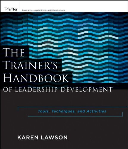 Trainer's Handbook of Leadership Development Tools, Techniques, and Activities  2011 (Handbook (Instructor's)) 9780470886038 Front Cover