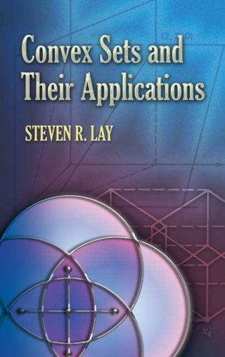 Convex Sets and Their Applications   2007 9780486458038 Front Cover
